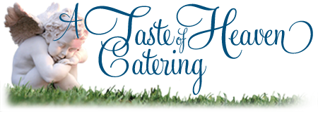 A Taste of Heaven Catering in Grand Junction Colorado